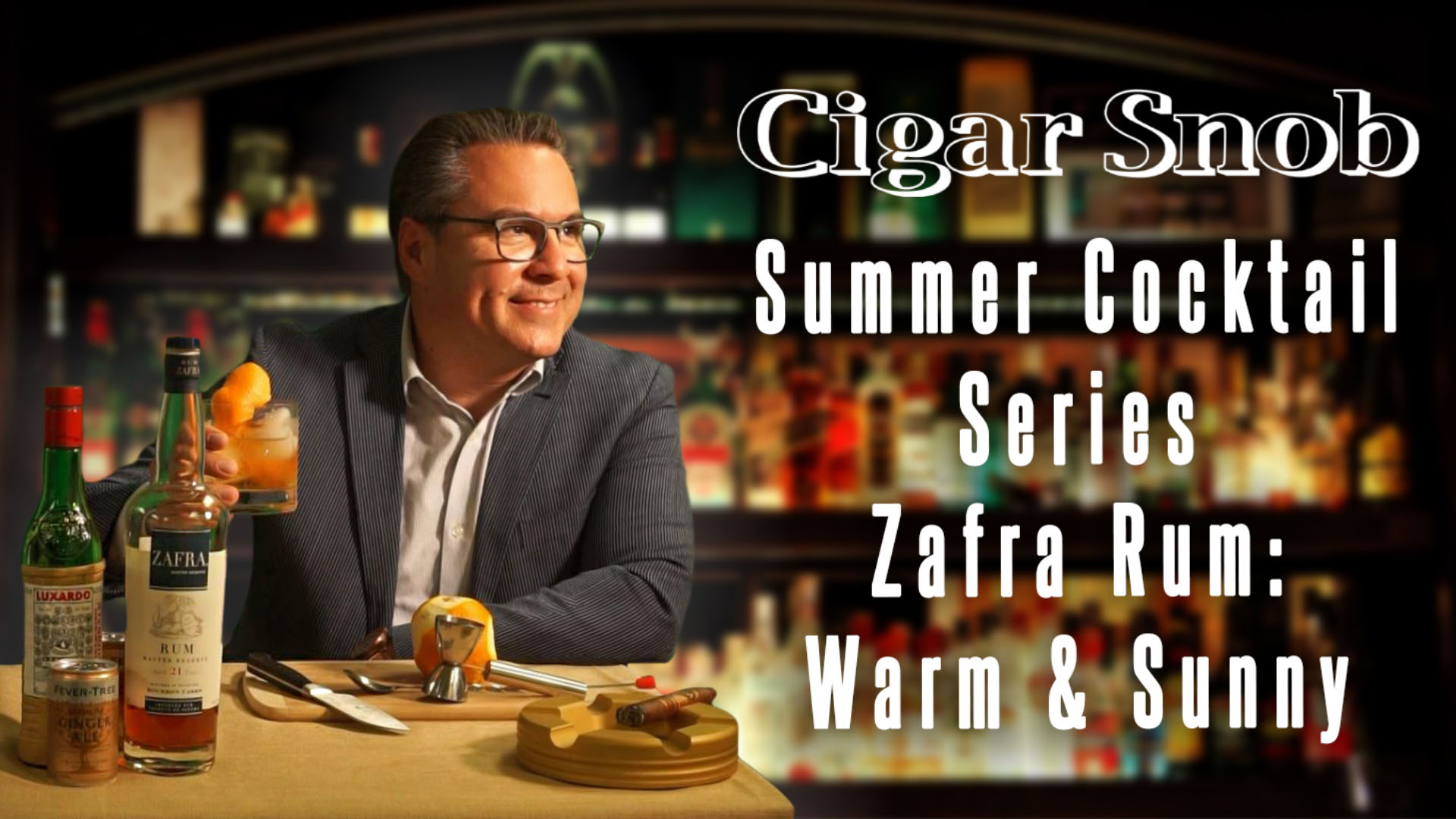 Cigar Snob Summer Cocktail