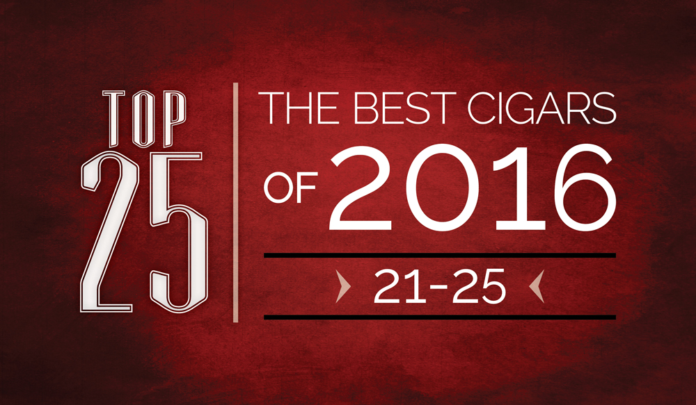 The Best Cigars of 2016 | Top 25 | 21 Thru 25 | Cigarsnob Magazine