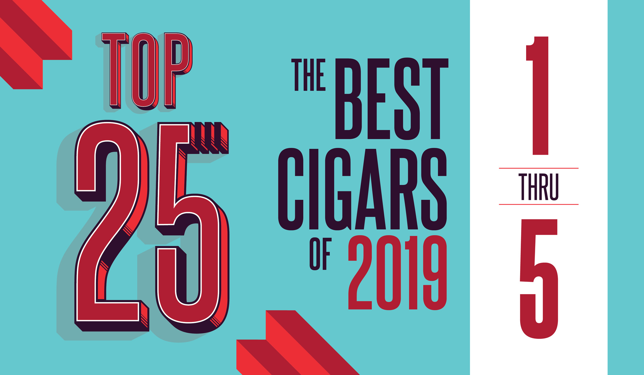 Top 25 Cigars of 2019 (1-5)