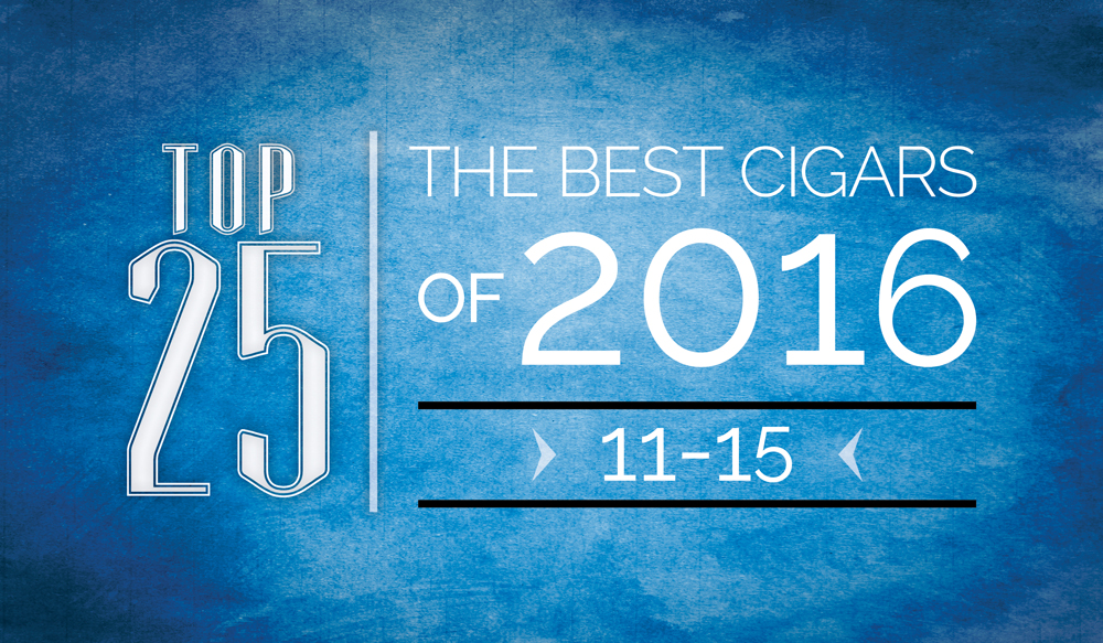 The Best Cigars of 2016 | Top 25 | 11 Thru 15 | Cigarsnob Magazine