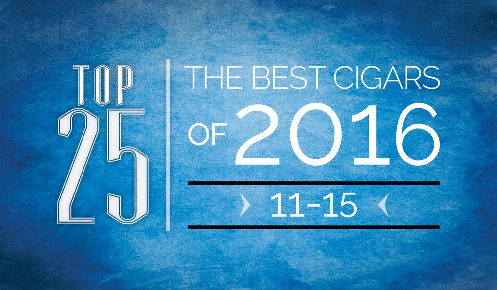 The Best Cigars of 2016 | Top 25 | 11 Thru 15 | Cigarsnob Magazine