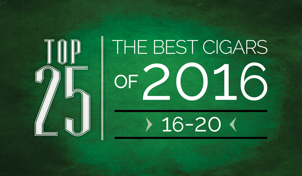 The Best Cigars of 2016 | Top 25 | 16 Thru 20 | Cigarsnob Magazine