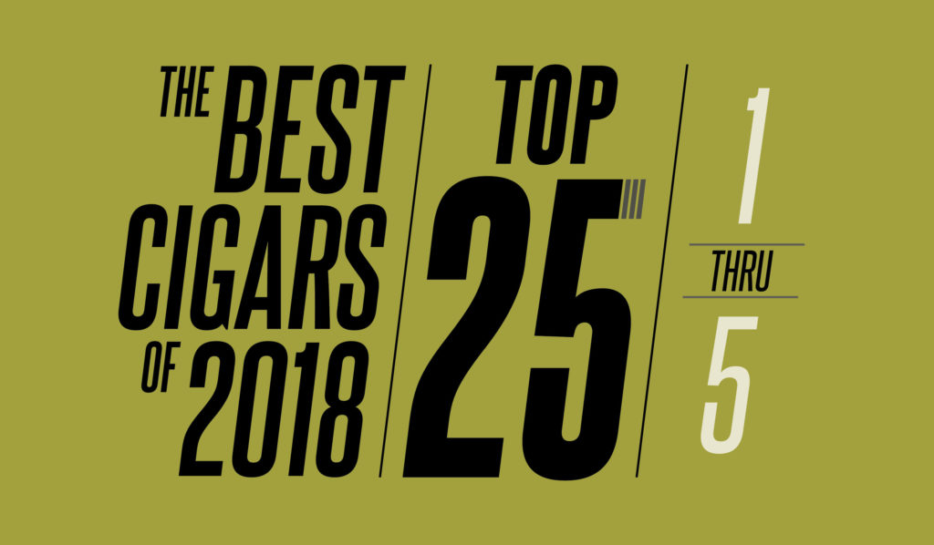 The Best Cigars of 2018 | Top 25 | 1 Thru 5 | Cigarsnob Magazine